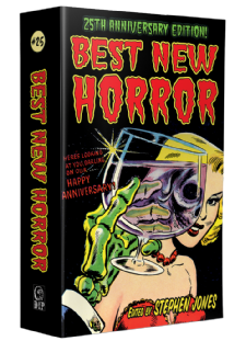BEST NEW HORROR #25 [Trade Paperback] Edited by Stephen Jones